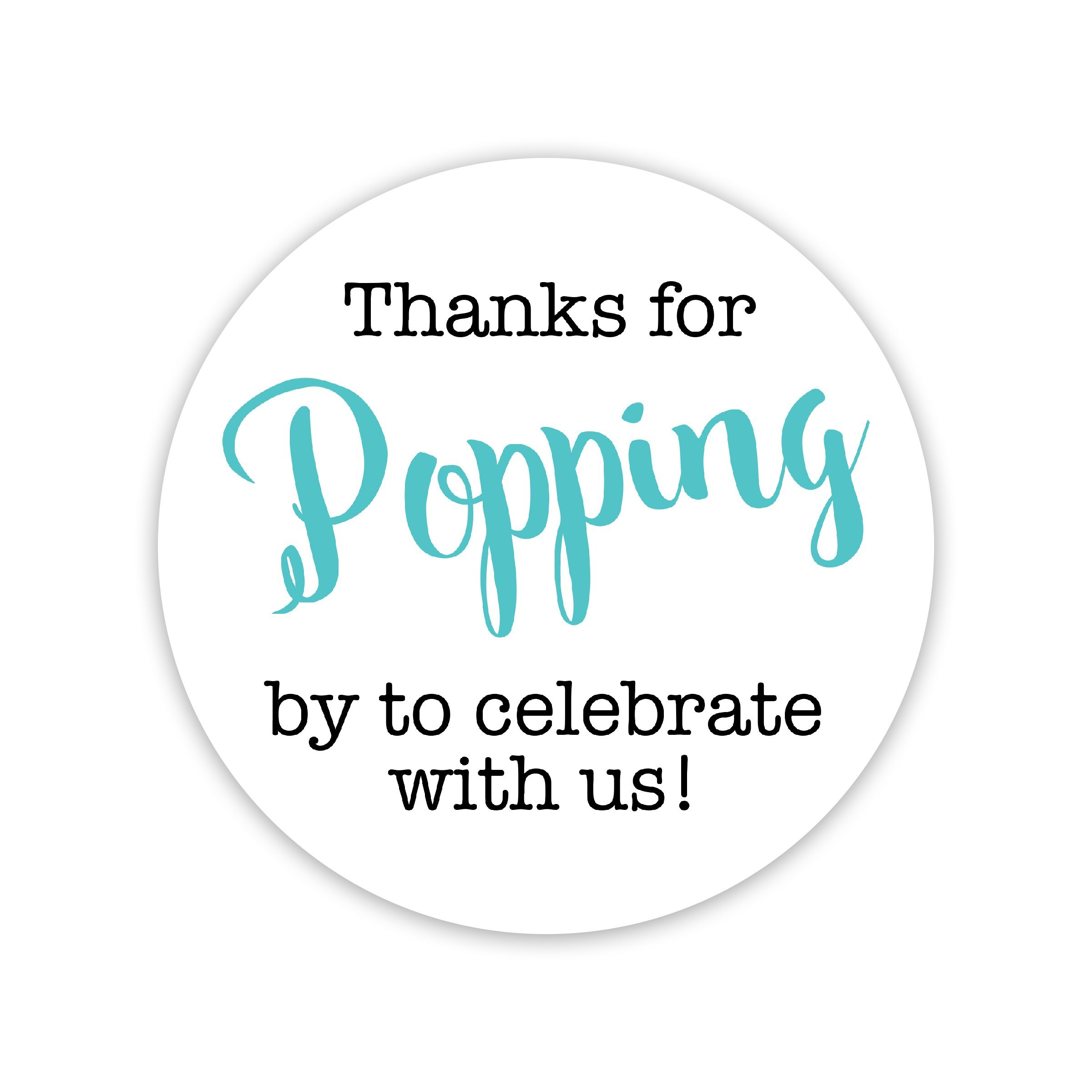 Thanks for Popping By Stickers, Thanks for Celebrating with Us Stickers (#381-C-AQ)