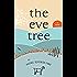 The Eve Tree: A Novel
