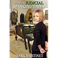 Further Judicial Spanking Tales (English Edition)