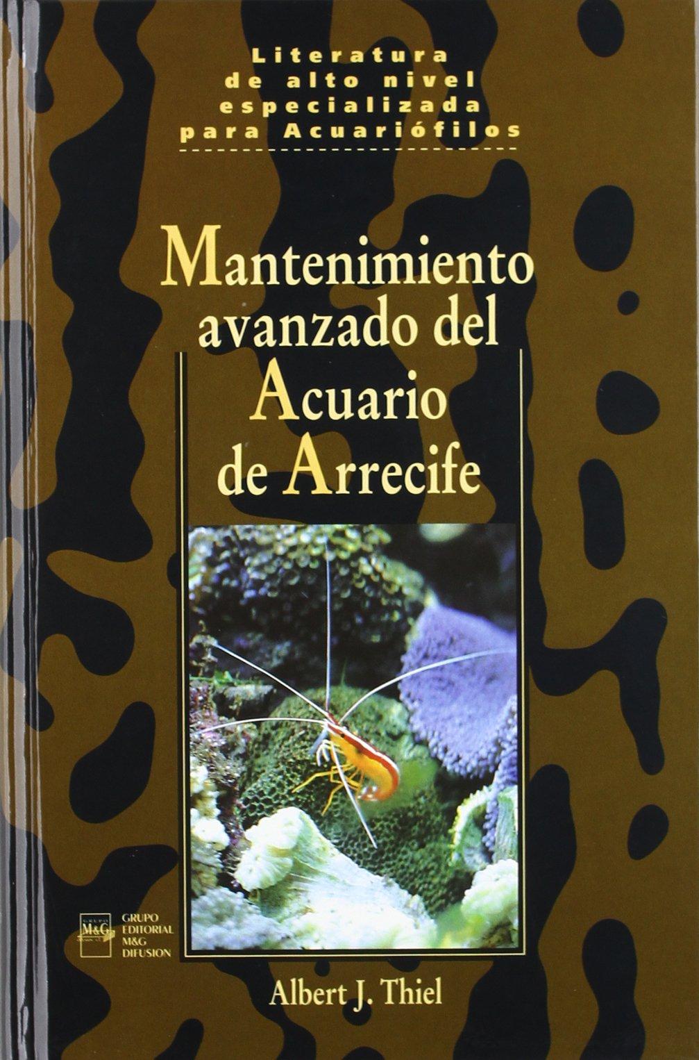 Mantenimiento avanzado del acuario de arrecife (Spanish) Paperback – November 1, 1997