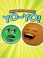 Annoying Orange - Yo-Yo!