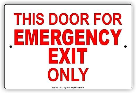 Amazon.com: Esta puerta para salida de emergencia sólo ...