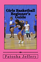 Girls Basketball Beginner's Guide Kindle Edition
