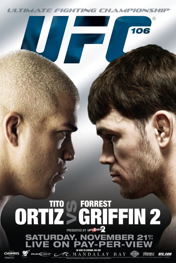 Pyramid America Official UFC 106 Tito Ortiz vs Forrest Griffin 2 Sports Cool Wall Decor Art Print Poster 12x18