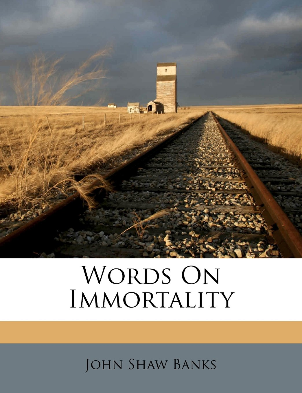 Download Words On Immortality pdf epub