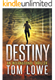 Destiny: Intense bestselling thriller (A Paul Marcus thriller Book 1)