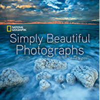 National Geographic Simply Beautiful Photographs book cover