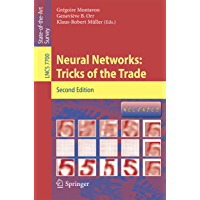 Neural Networks: Tricks of the Trade (Lecture Notes in Computer Science Book 7700)