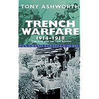 Trench Warfare 1914-18