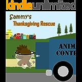 Sammy's Thanksgiving Rescue (Sammy the Bird Book)