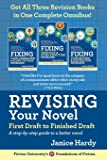 Revising Your Novel: First Draft to Finished Draft: A step-by-step guide to revising your novel (Foundations of Fiction)