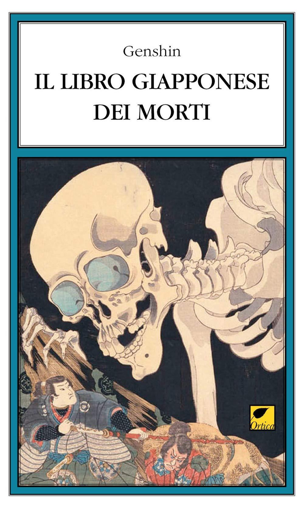 Il libro giapponese dei morti Copertina flessibile – 27 set 2018 Genshin M. Pinna Ortica Editrice 8897011748