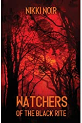 Watchers of the Black Rite Paperback