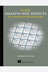 Learn Amazon Web Services in a Month of Lunches Paperback