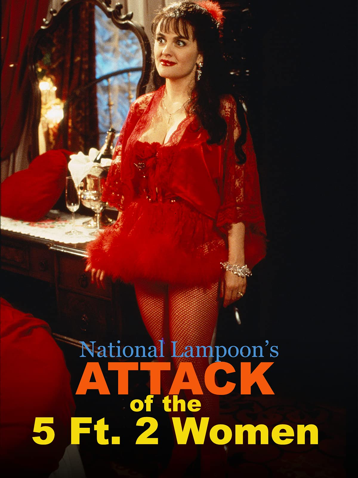 National Lampoon's - Attack of the 5 Ft. 2 Women