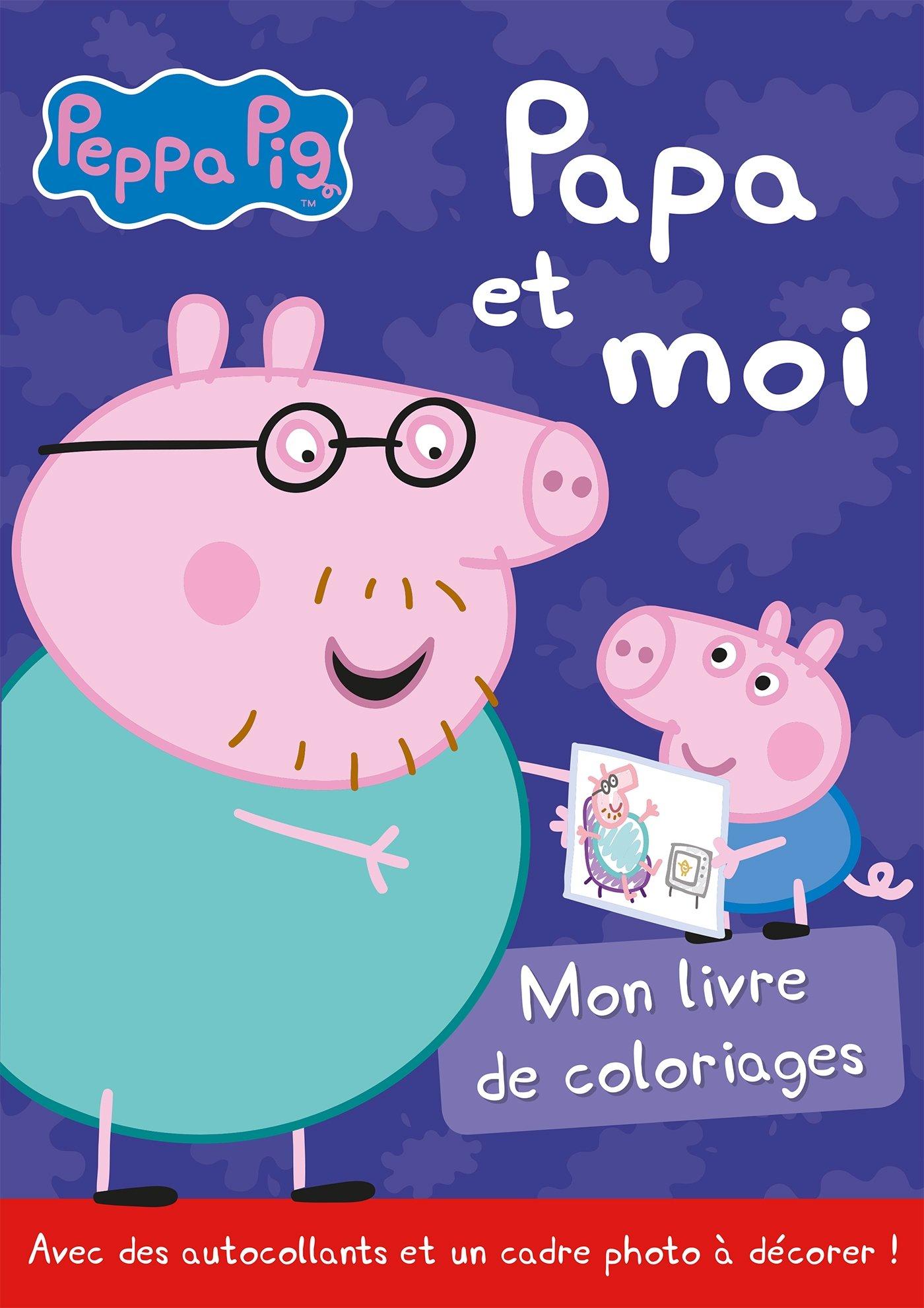Amazon Peppa Pig Livre de coloriages Papa et moi Hachette Jeunesse Livres