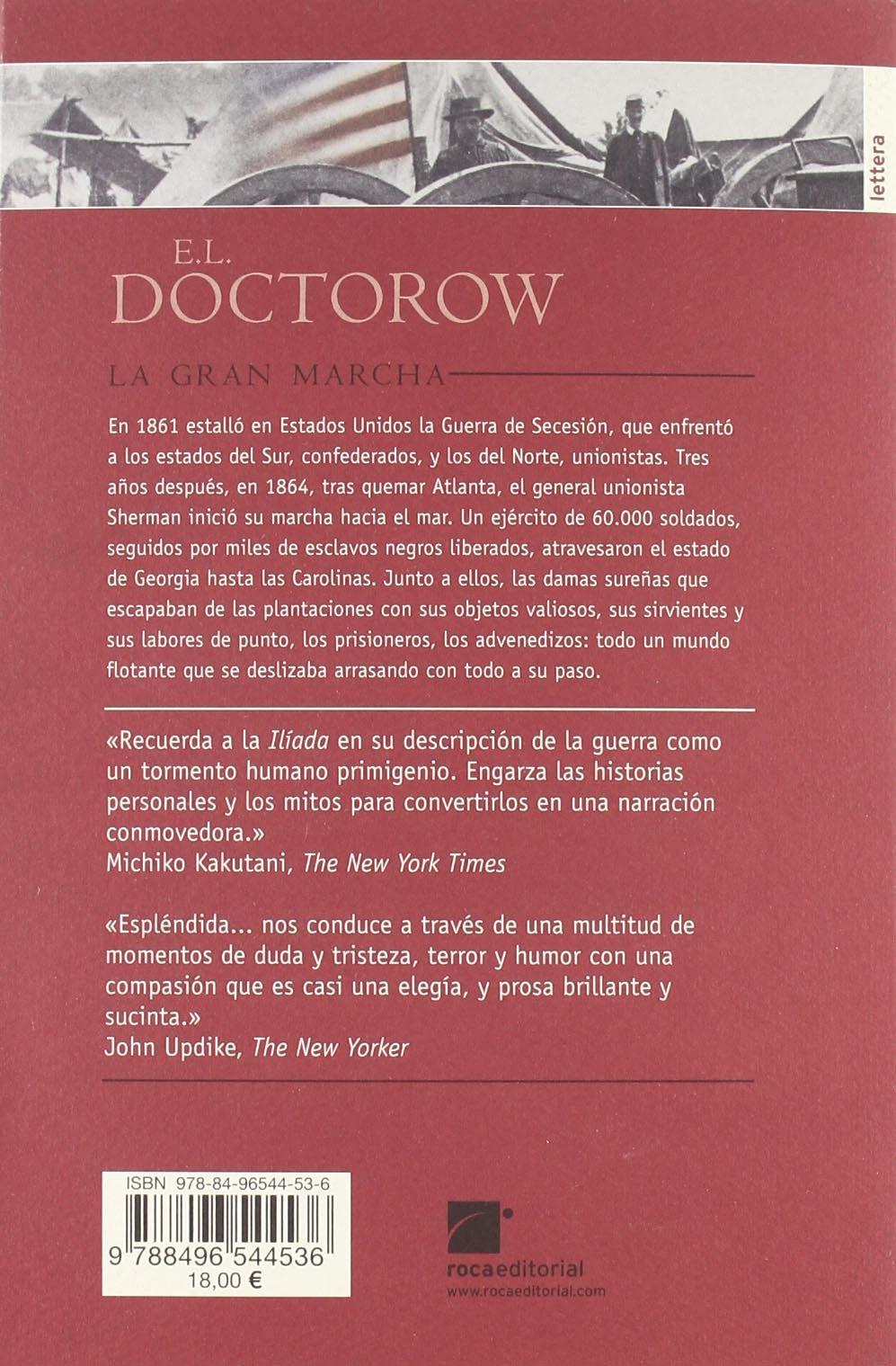 La Gran Marcha/ The March (Spanish Edition): Carlos Milla, E. L. Doctorow,  Isabel Ferrer: 9788496544536: Amazon.com: Books