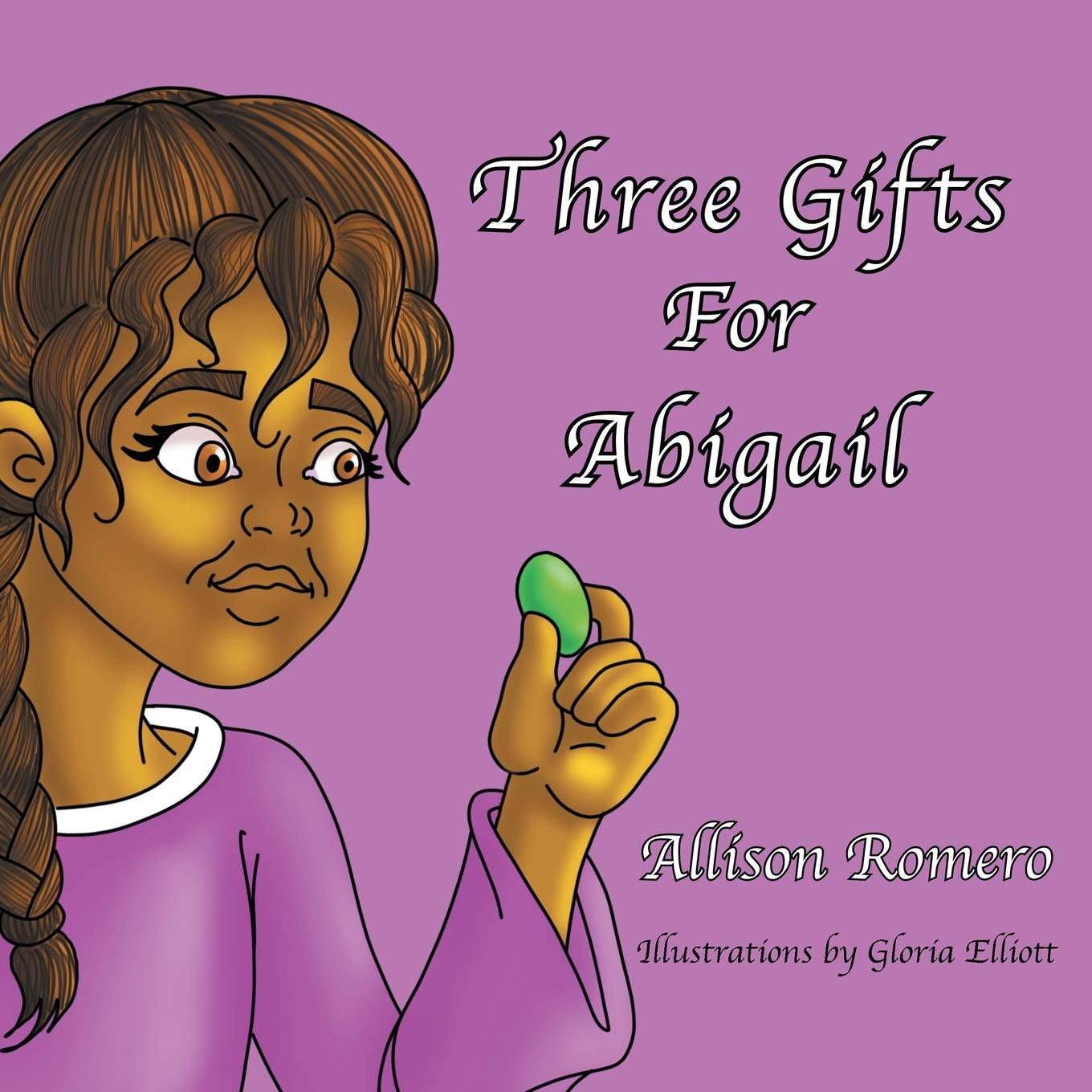 "book of Allison Romero with a title of ""Three Gifts for Abigail"""