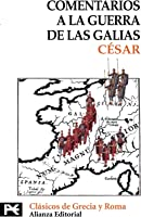 Comentarios A La Guerra De Las Galias (El Libro