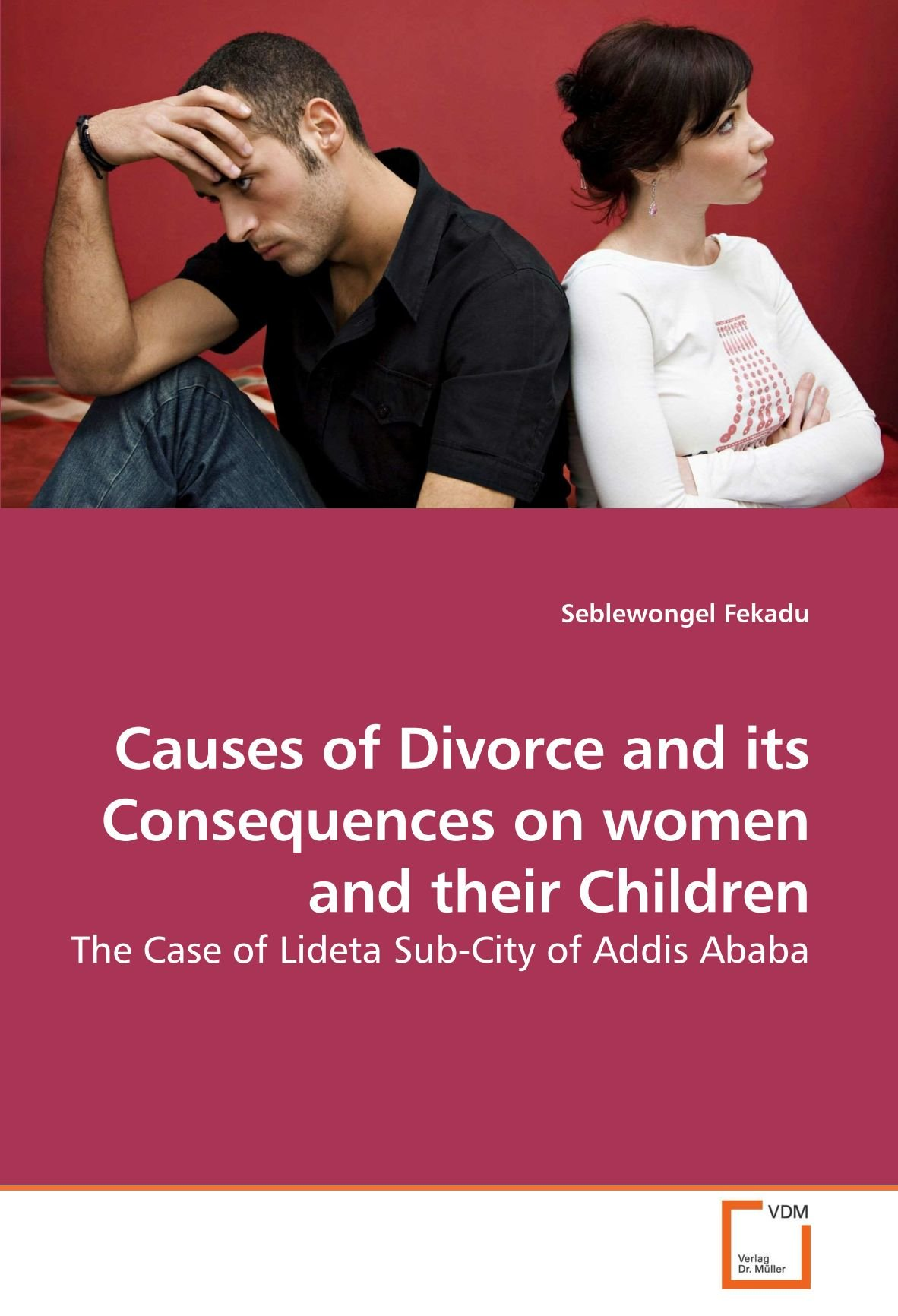Download Causes of Divorce and its Consequences on women and their Children: The Case of Lideta Sub-City of Addis Ababa PDF