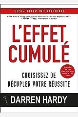 L'effet cumulé (French Edition) Kindle Edition