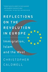 Reflections on the Revolution In Europe: Immigration, Islam and the West Paperback