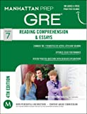 Reading Comprehension & Essays GRE Strategy Guide, 4th Edition (Manhattan Prep GRE Strategy Guides)