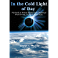 In the Cold Light of Day: Flat Earth in Modern Physics and a Numerical Proof for God: A Climate Alarm Story