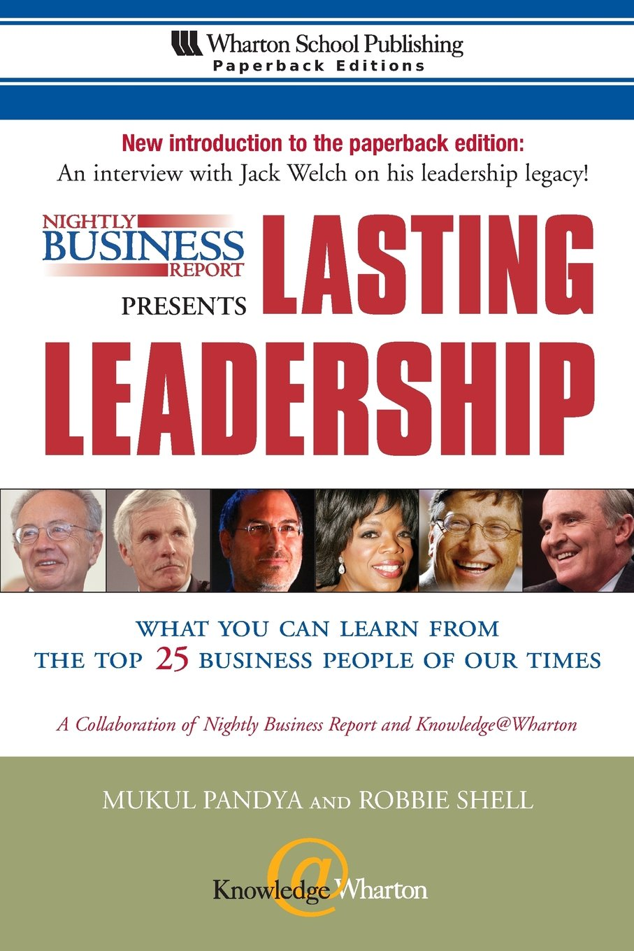 Nightly Business Report Presents Lasting Leadership: What You Can Learn from the Top 25 Business People of our Times ebook