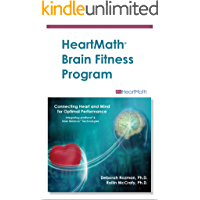 HeartMath Brain Fitness Program: Connecting Heart and Mind for Optimal Performance (HeartMath Solution Book 1)