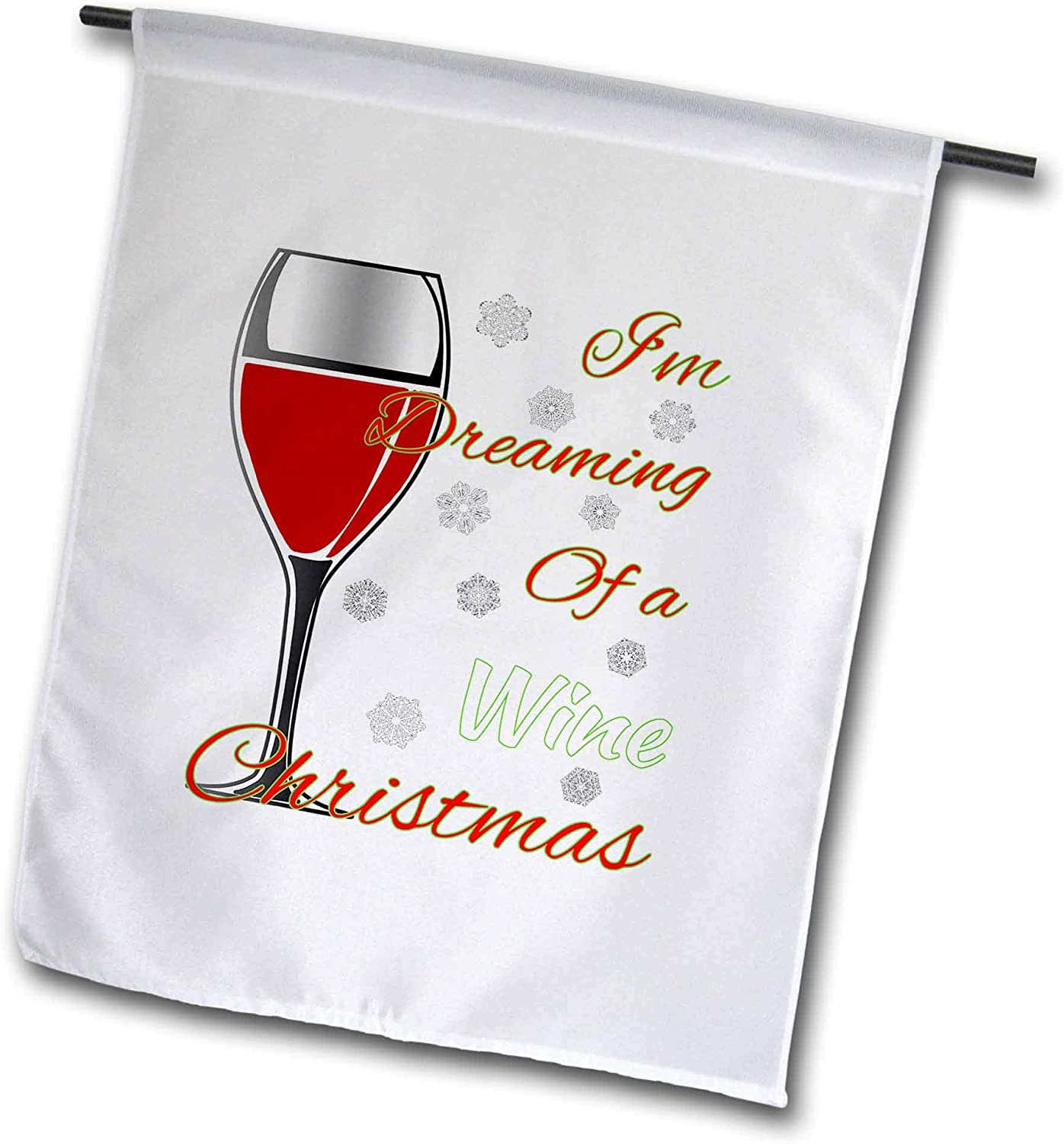 3dRose Macdonald Creative Studios – Merry Christmas - Im Dreaming of a Wine Christmas, Instead of a White Christmas. - 12 x 18 inch Garden Flag (fl_300920_1)