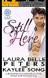 Still Here: A Secret Baby Romance