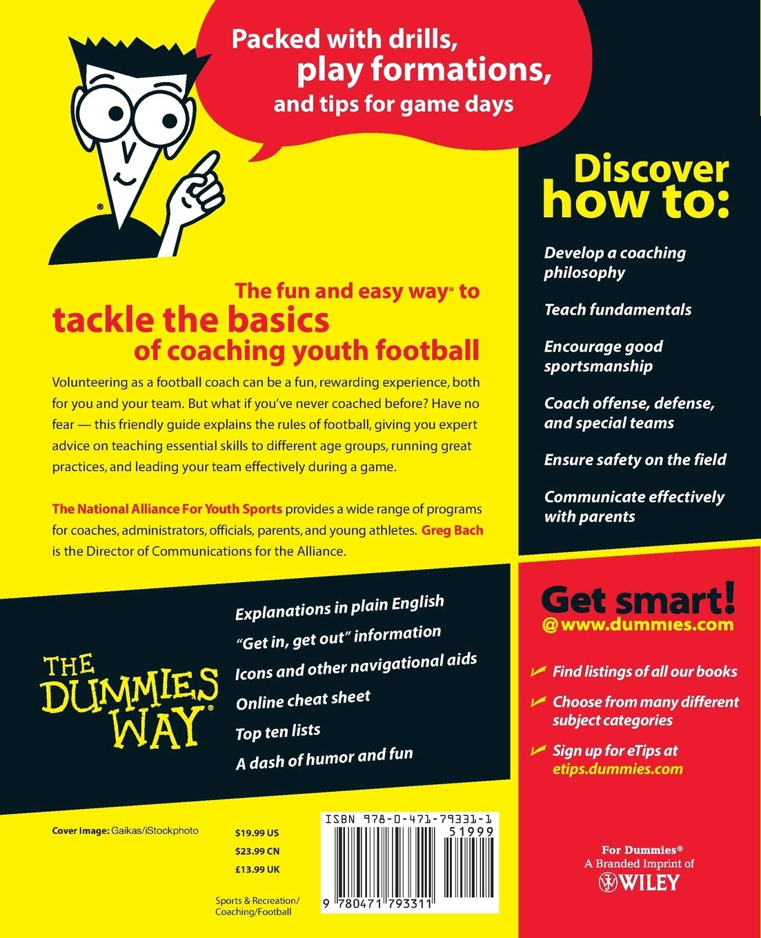 Coaching Football For Dummies The National Alliance Of Youth Sports Bach Greg 9780471793311 Amazon Com Books