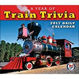 A Year of Train Trivia 2017 Boxed/Daily Calendar