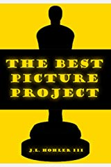 The Best Picture Project Kindle Edition