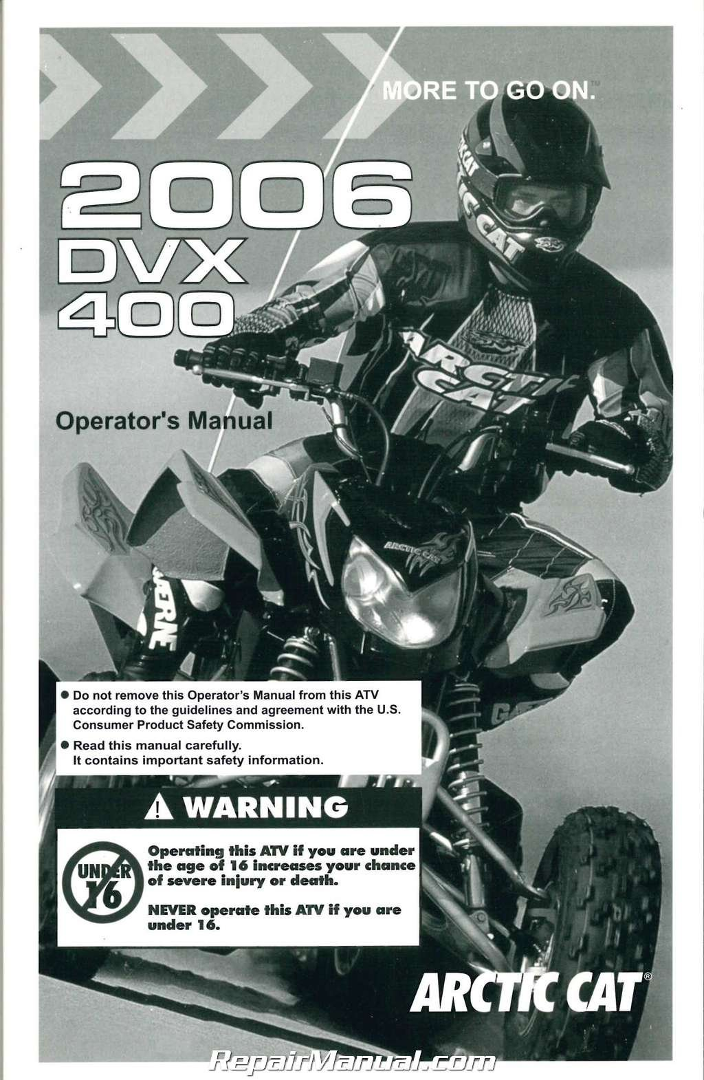 Read Online 2257-310 2006 Arctic Cat 400 DVX ATV Owners Manual pdf epub