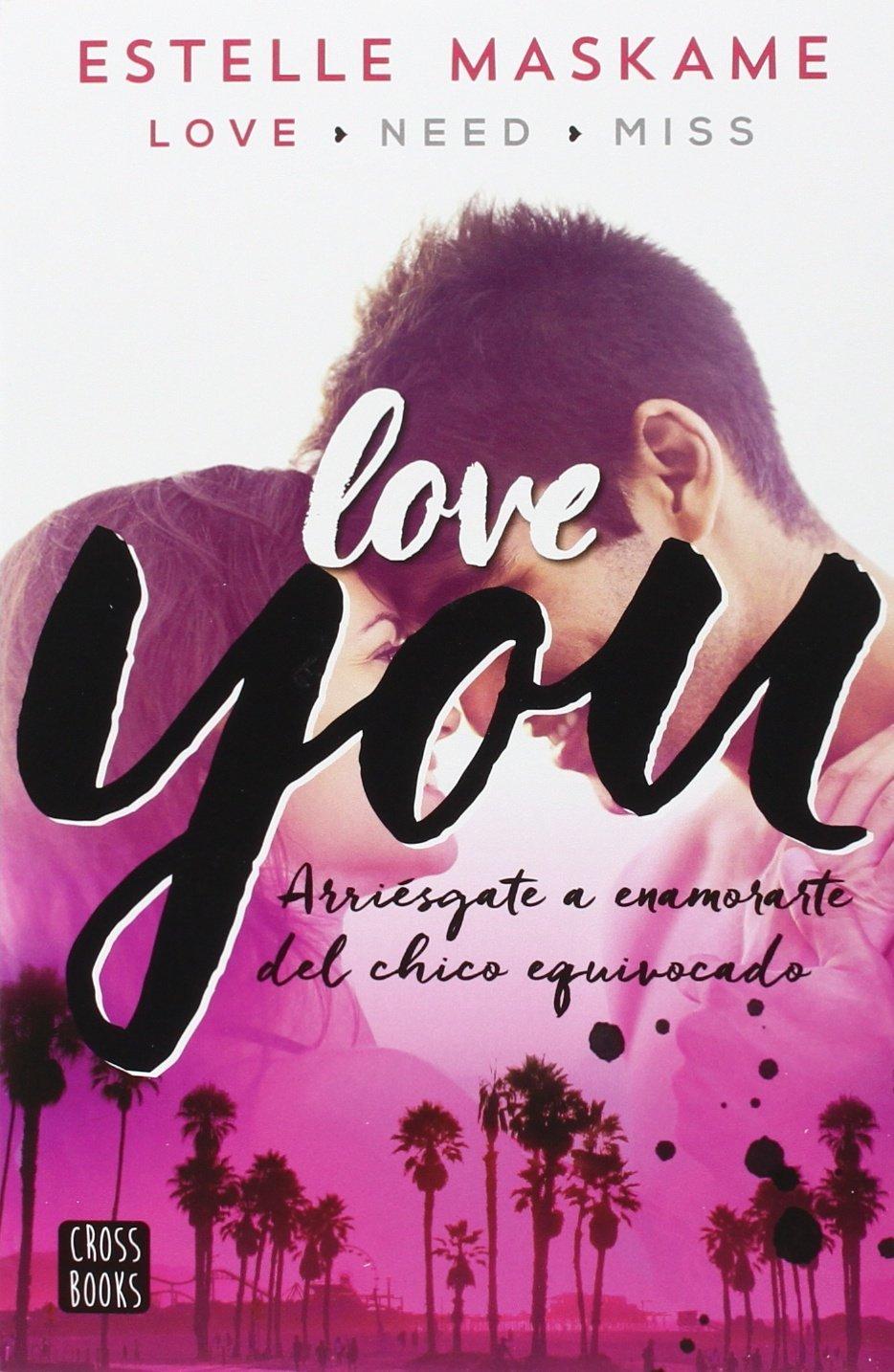 Love You: Amazon.es: Estelle MAskame: Libros