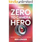 From Zero to Camera Hero: Applicable photo techniques to excel at your photo game