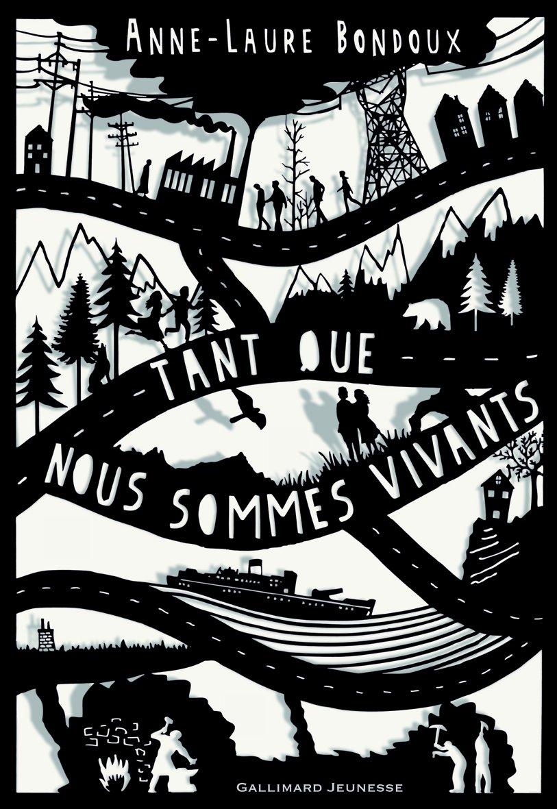 Le coin des lecteurs - Tant que nous sommes vivants, Anne-Laure Bondoux