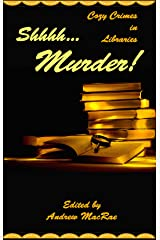 Shhhh... Murder! Kindle Edition