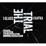 Glass The Trial