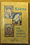 Saints for Young Readers for Every Day, Vol. 1: January-June