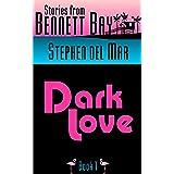 Dark Love (Live Oak Tales Book 1)