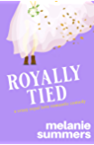 Royally Tied (Crazy Royal Love Romantic Comedy Book 3)