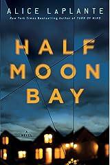Half Moon Bay: A Novel Hardcover