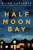 Half Moon Bay: A Novel