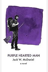 Purple Hearted Man Kindle Edition