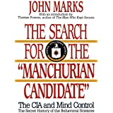 """The Search for the """"Manchurian Candidate"""""""