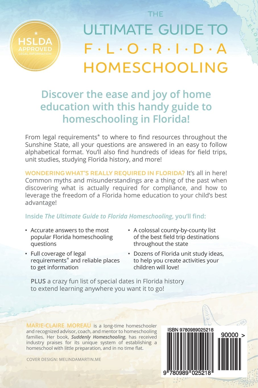 The Ultimate Guide to Florida Homeschooling: Marie-Claire Moreau ...