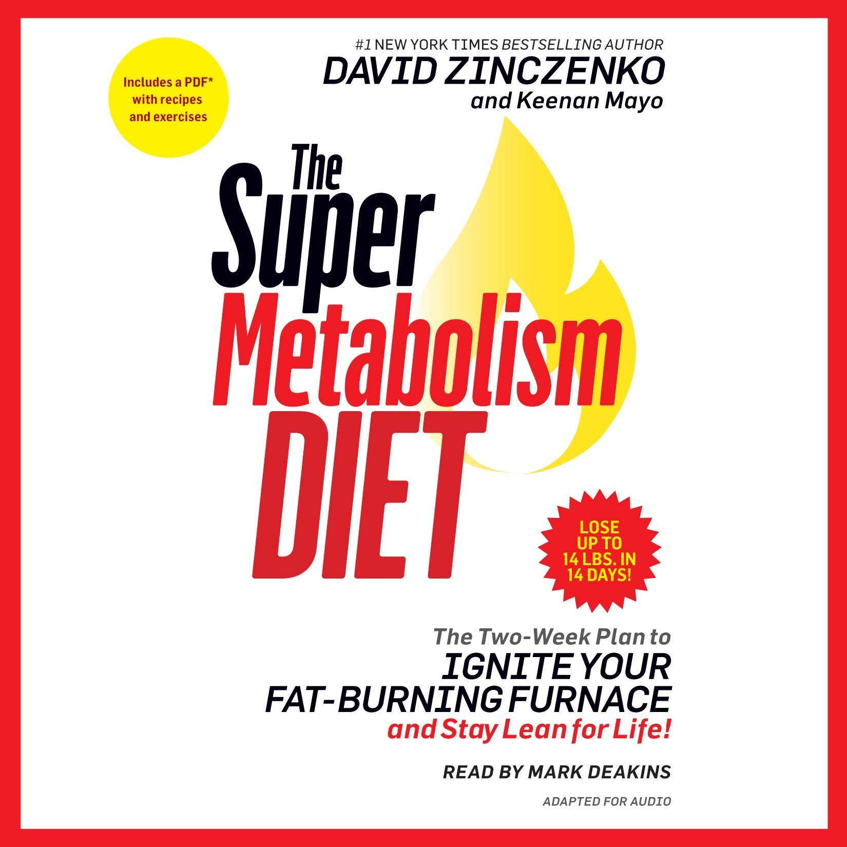 The Super Metabolism Diet: The Two-Week Plan to Ignite Your Fat-Burning  Furnace and Stay Lean for Life!: David Zinczenko, Keenan Mayo, Mark  Deakins: ...